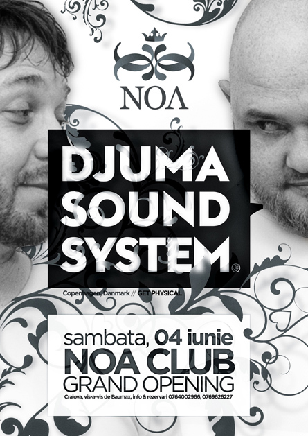 djuma soundsystem - noa club opening - flyers, posters, design