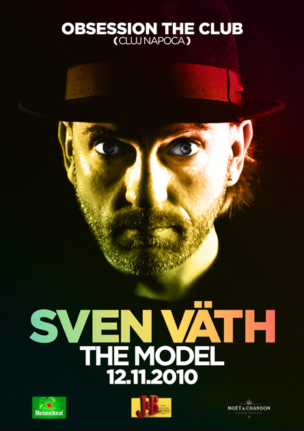 sven vath, the model - obsession the club - cluj napoca - flyer