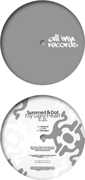 all inn records 007 release - summed & dot - my grey pearl ep - vinyl label design