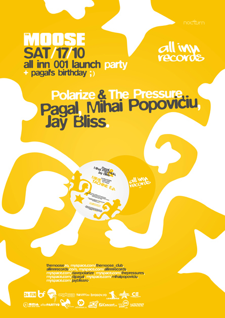 all inn 001 launch - the moose - Polarize & the pressure, pagal, mihai popoviciu, jay bliss - poster and flyer design