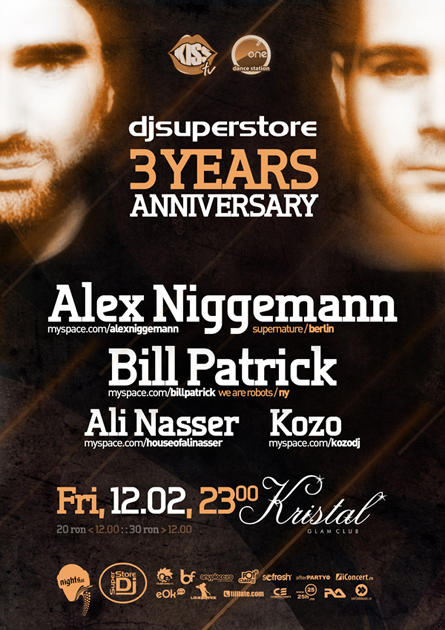 djsuperstore 3 years anniversary - alex niggemann, bill patrick -  kristal glam club