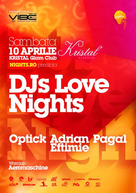 dj's love nights - kristal glam club - optick, adrian eftimie, pagal