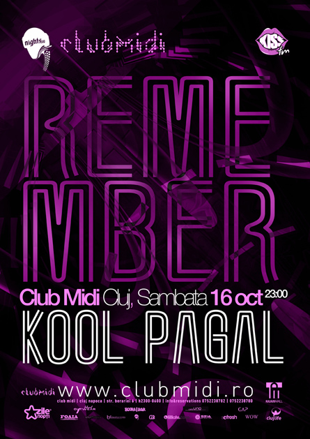 midi club - cluj napoca - remember - kool, pagal